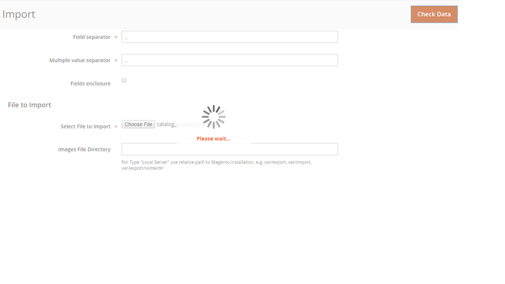 Product import in Admin Panel - Keeps loading - Magento Forums